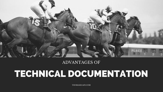 Advantages of Technical Documentation